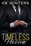 Timeless Passion Book 3: A Billionaire Romance