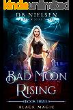 Black Magic: A Seven Sons Novel (Bad Moon Rising Book 3) (English Edition)
