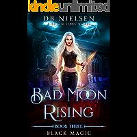 Black Magic: A Seven Sons Novel (Bad Moon Rising Book 3)