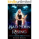 Black Magic: A Seven Sons Novel (Bad Moon Rising Book 3)