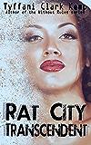 Rat City Transcendent
