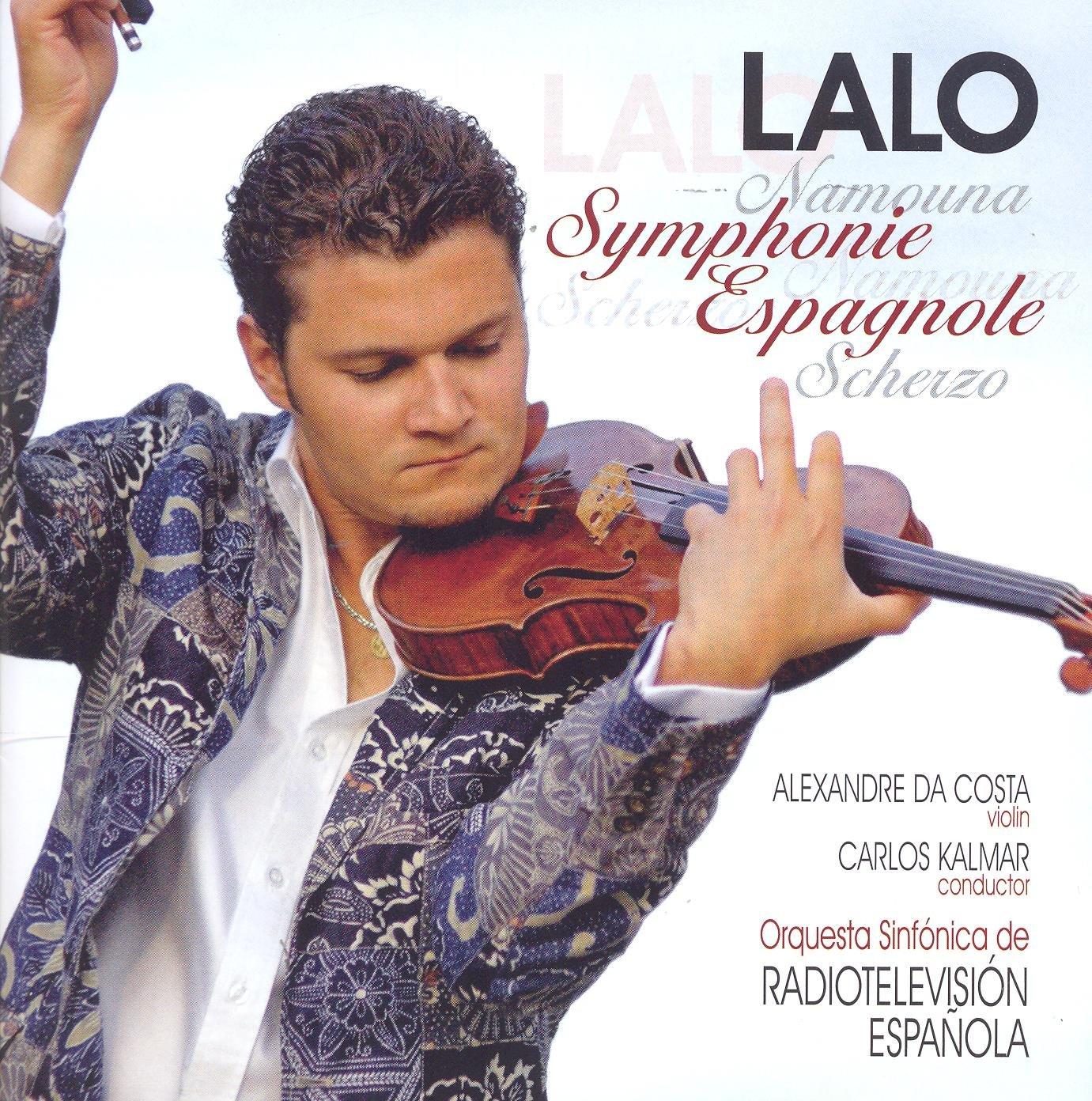 Lalo: Symphonie Espagnole / Namouna, Suites, Nos. 1 & 2 / Scherzo in D minor