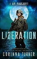 Liberation: (UK Edition) (I Am Margaret Book 3)
