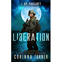 Liberation: (UK Edition) (I Am Margaret Book 3)