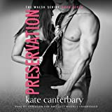 Preservation: The Walsh Series, Book 7