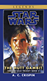 The Hutt Gambit: Star Wars Legends (The Han Solo Trilogy) (Star Wars: The Han Solo Trilogy Book 2)