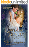 Love Comes Blindly: Victorian Romance (Fielding Brothers Saga Book 5)