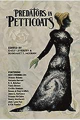 Predators in Petticoats Kindle Edition
