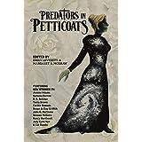 Predators in Petticoats