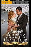 Lady Abby's Grand Tour: A Regency Romance