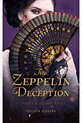 The Zeppelin Deception: A Stoker & Holmes Book (Stoker and Holmes 5) Kindle Edition