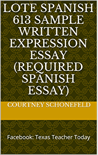 Examples Of Thesis Essays Lote Spanish  Sample Written Expression Essay Required Spanish Essay  Facebook Texas Informative Synthesis Essay also Research Paper Essay Format Lote Spanish  Instructional Practices Sample Essay Required  Reflection Paper Example Essays