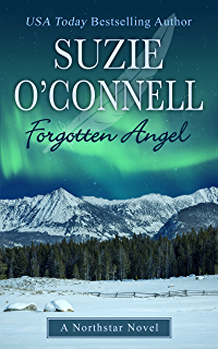 Once burned northstar book 5 kindle edition by suzie oconnell forgotten angel northstar angels book 4 fandeluxe Image collections