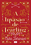 A invasão de Tearling (A rainha de Tearling)