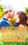 Secret Spring (Corsair's Cove Orchard Book 3)