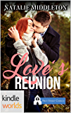 First Street Church Romances: Love's Reunion (Kindle Worlds Novella)