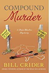 Compound Murder: A Dan Rhodes Mystery (Sheriff Dan Rhodes Mysteries Book 20) Kindle Edition
