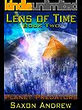 Planet Predators (Lens of Time Book 2)