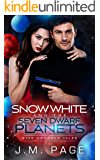 Snow White and the Seven Dwarf Planets: A Space Age Fairy Tale (Star-Crossed Tales)