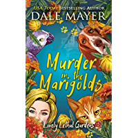 Murder in the Marigolds (Lovely Lethal Gardens Book 13)