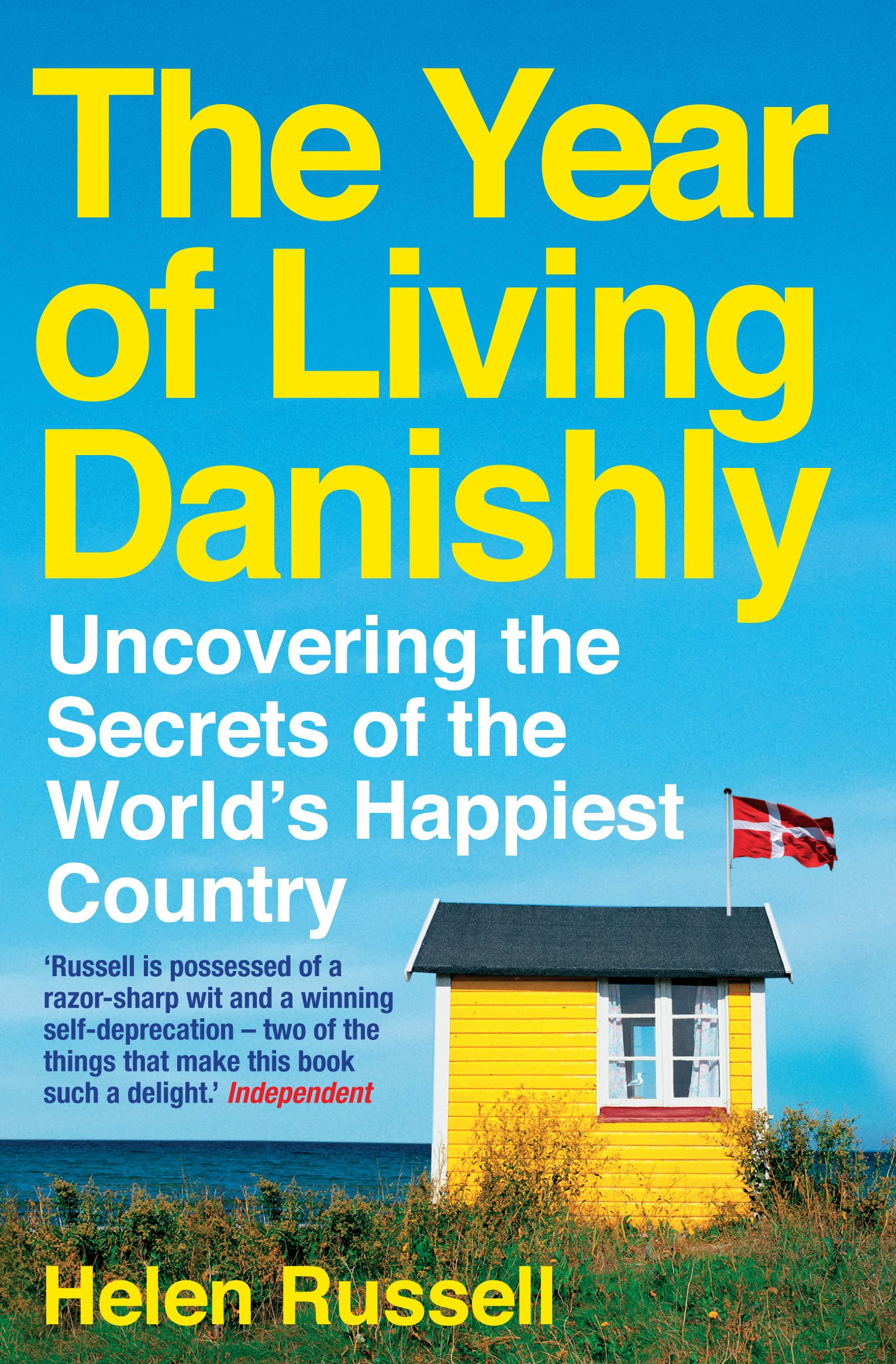 Résultats de recherche d'images pour « The Year of Living Danishly: Uncovering the Secrets of the World's Happiest Country »