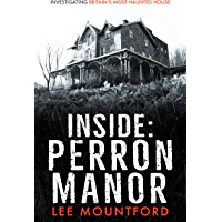 Inside Perron Manor: Investigating Britain's Most Haunted House book cover