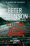 Sleeping in the Ground (Dci Banks 24) (English Edition)