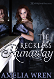 The Reckless Runaway