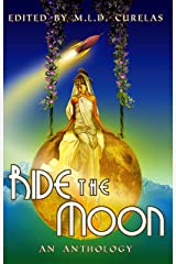 Ride the Moon Kindle Edition