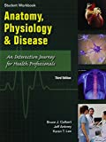 Anatomy, Physiology, and Disease: An Interactive Journey for Health Professions for Cte/School