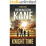Knight Time (A Tanner Novel Book 29)