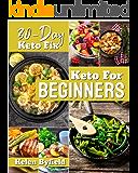 Keto Diet For Beginners: 30-Day Keto Fix . ( Keto Cookbook ).( Keto Diet )