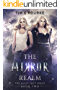 The Mirror Realm (Book Two) (The Lacey Swift Series 2)
