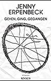 Gehen, ging, gegangen: Roman (German Edition)