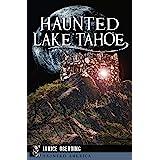 Haunted Lake Tahoe (Haunted America)