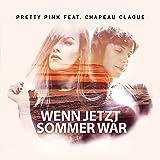 Wenn jetzt Sommer wär (feat. Chapeau Claque)