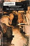 My Apprenticeship (Classics)