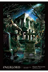 Overlord, Vol. 7 (light novel): The Invaders of the Great Tomb Kindle Edition