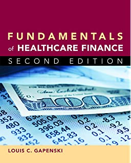 Healthcare finance an introduction to accounting and financial fundamentals of healthcare finance second edition fandeluxe Gallery