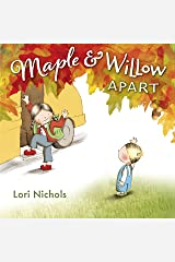 Maple & Willow Apart Kindle Edition