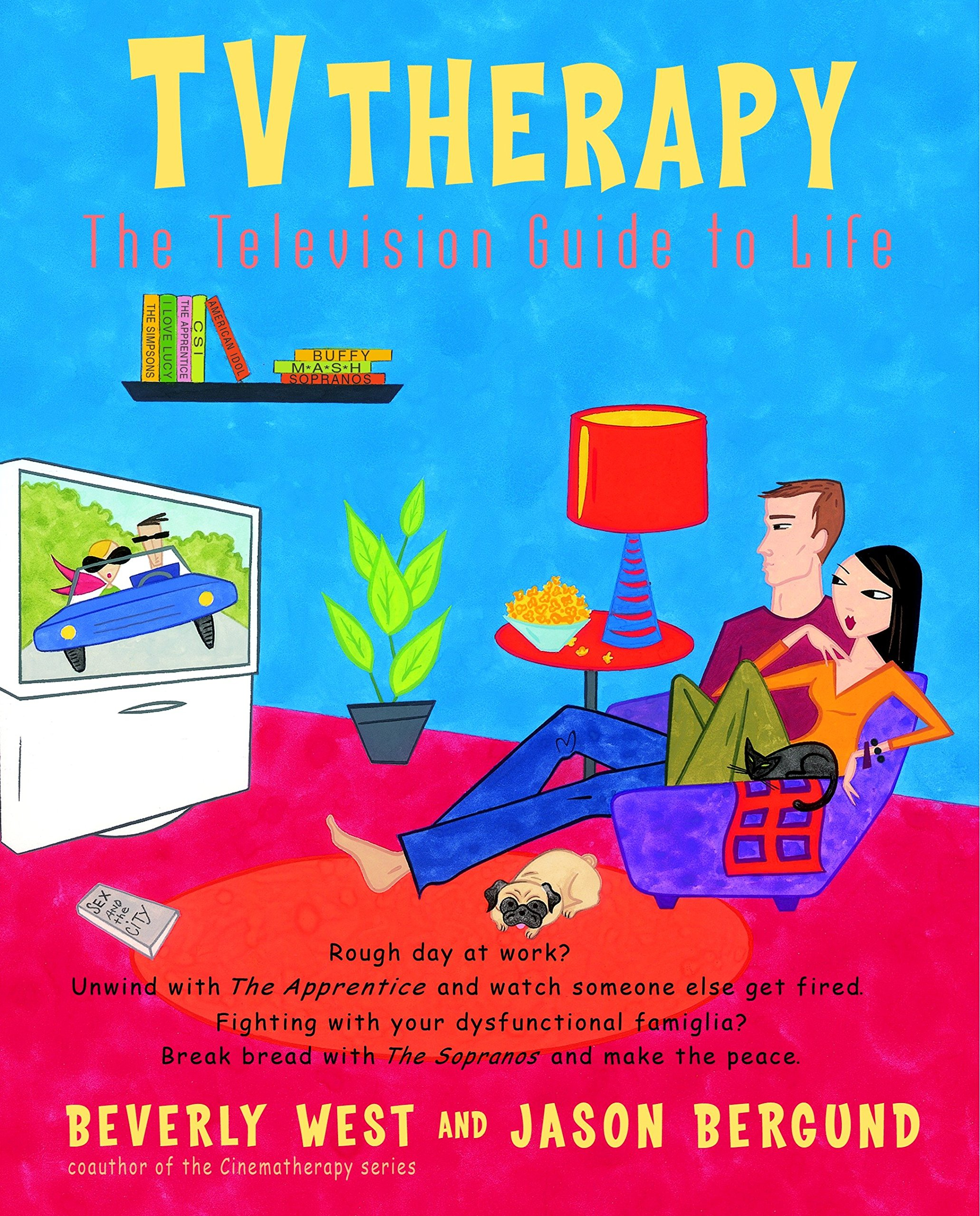 TVtherapy: The Television Guide to Life (Cinematherapy) ebook