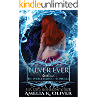 Never Ever (The Everly Davis Chronicles Book 1) (English Edition)