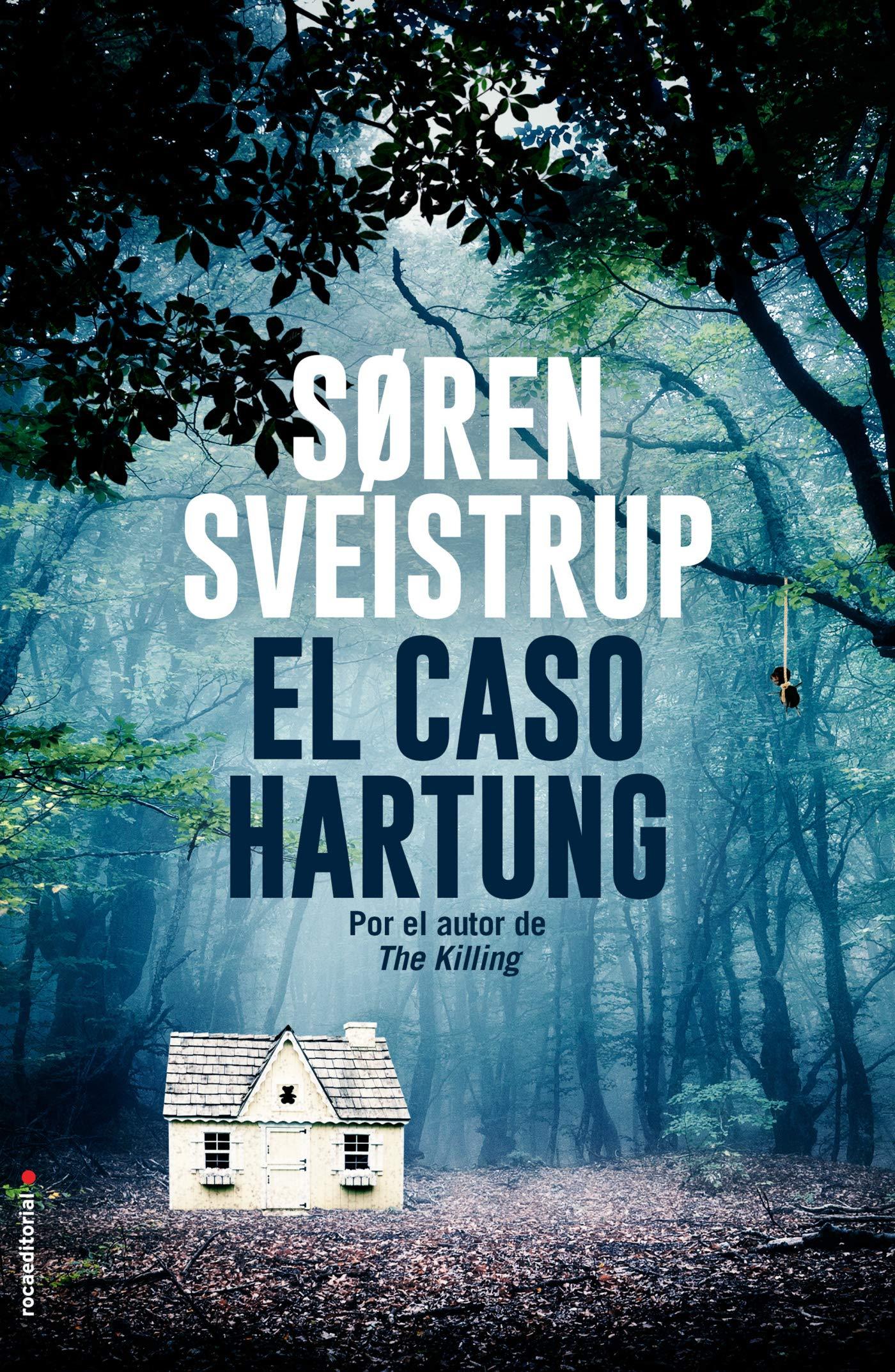 El Caso Hartung (Spanish) Hardcover – 30 Apr 2019