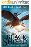 The Black Shield (The Red Sword Book 2) (English Edition)