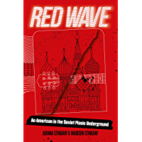 Red Wave: An American in the Soviet Music Underground book cover