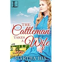The Cattleman Takes a Wife (McLoughlin Trilogy Book 1)