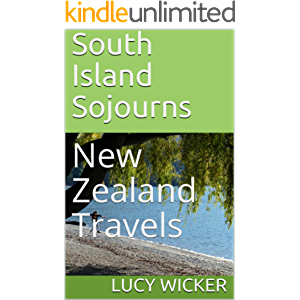 South Island Sojourns: New Zealand Travels
