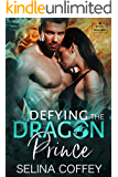 Defying The Dragon Prince (Royal Dragons Book 2)