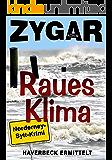 Raues Klima. Ein Norderney-Sylt-Krimi: Haverbeck ermittelt (9. Fall) (German Edition)