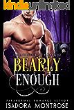 Bearly Enough (Bachelor Bears of Yakima Ridge Book 2)